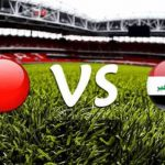 مباراة العراق والبحرين اليوم الثلاثاء 19-11-2019 في تصفيات آسيا المؤهلة لكأس العالم 2022 , مباراة العراق ضد البحرين المرحلة الثانية – الجولة السادسة #WCAQ