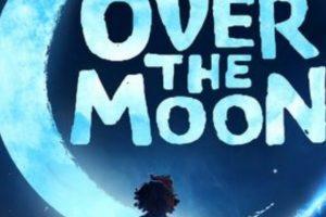 فيلم الإنيميشن Over The Moon سيطرح غدًا
